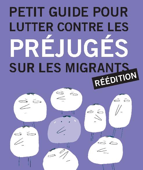 Petit guide pour lutter contre les préjugés sur les migrants | Edition 2011-img