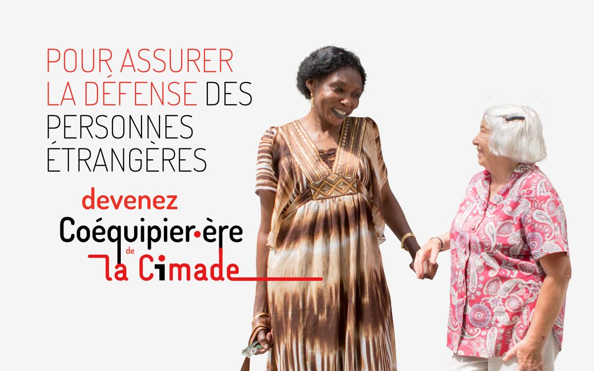 Pour assurer la défense des droits des personnes étrangères, devenez coéquipier, coéquipière de La Cimade
